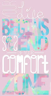 Life Begins Outside Of Your Comfort Zone Your Life Begins At The End Of Your Comfort Zone U2013 Live Laugh