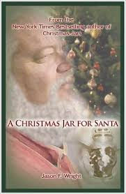 a jar for santa a jars story by jason f wright