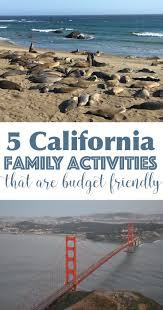 family friendly things to do in california