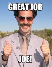 Nice Job Meme - meme maker great job joe