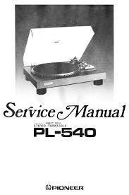 pioneer pl 540 stereo turntable service manual download