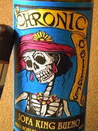 chronic cellars sofa king bueno wine postings reviewing wines for good times chronic cellars sofa