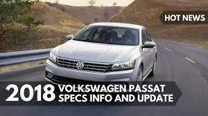 volkswagen models 2018 news 2018 volkswagen passat specs info and update youtube