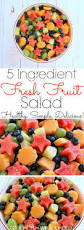 fruit salads for thanksgiving best 25 fruit salad ideas on pinterest fresh fruit salad fruit