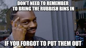 Bin Meme - 2 weeks in a row imgflip