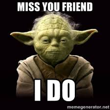 I Miss You Meme Funny - funny miss you meme 28 images 17 of the best i miss you memes