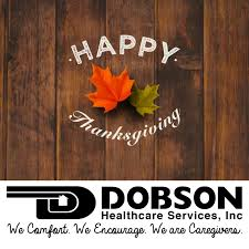 hours thanksgiving 2017 dobson healthcare services inc