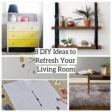 diy livingroom 8 diy ideas to refresh your living room godiygo com