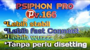 settingan psiphon pro v 168 tanpa conecting psiphon pro versi 166 tanpa setting kecepatan kpn tunnel youtube
