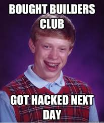 Club Meme - builders club roblox know your meme