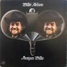 willie nelson fan page willie nelson shotgun willie vinyl lp album at discogs