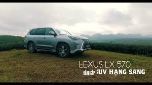 lexus lx570 vietnam đánh giá lexus lx570 2016 youtube
