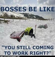 Snow Day Meme - no snow days in a call center http www callcentermemes com snow