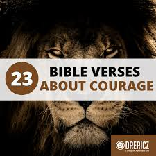 bible verses about courage and strength drericz com