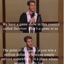 Daniel Tosh Meme - daniel tosh on the tv show game surviver in places people already live