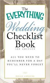 wedding checklist book the everything wedding checklist book all you need to remember