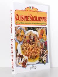 cuisine sicilienne recette la cuisine sicilienne et pizzas hors d œuvre entrées
