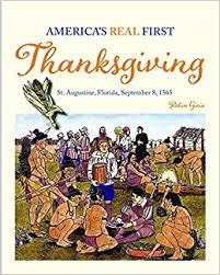 america s real thanksgiving st augustine florida