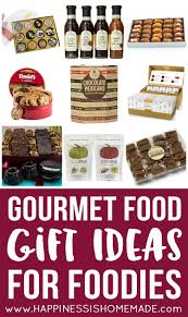 Best Gifts For Cooks by Gourmet Food Gift Ideas For Foodies Happiness Is Homemade
