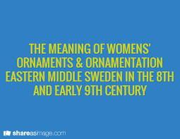 the meaning of womens ornaments ornamentation eastern middle