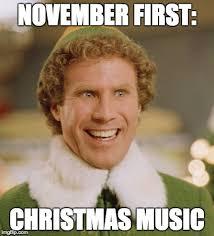 November Meme - buddy the elf meme november first christmas music image
