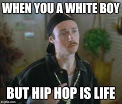 Hip Hop Memes - pretty much me when i play loud rap with my windows down imgflip