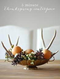 thanksgiving arrangements centerpieces 5 minute thanksgiving centerpiece tutorial