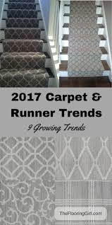 carpet trends 2017 2018 carpet runner and area rug trends walls
