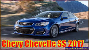 Chevelle Ss Price Chevrolet Chevelle 2017 New Chevy Chevelle Ss 2017 Review