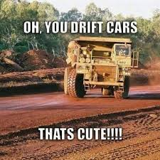 Drift Meme - oh you drift cars meme