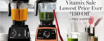 vitamix black friday amazon take 150 off vitamix blenders at williams sonoma nerdwallet