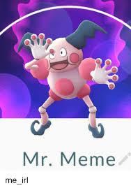 Mr Meme - mr meme me irl meme on sizzle