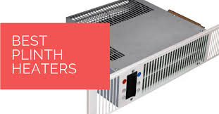 are kitchen plinth heaters any best plinth heaters for 2021 heat source