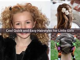 cool quick and easy hairstyles for little girls hairstyle for women