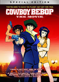 amazon com cowboy bebop the movie special edition steve blum