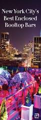 Top Ten Bars In Nyc Best 25 Rooftop Restaurants Nyc Ideas On Pinterest Rooftop