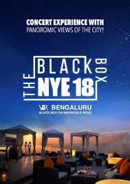 new years party box the black box 2018 new year party at whitefield bangalore