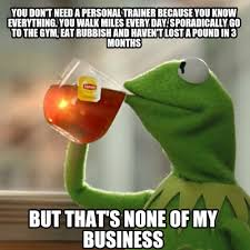 Personal Trainer Meme - meme creator you don t need a personal trainer because you know