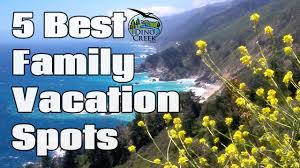 5 best family vacation spots underrated vacation destinations