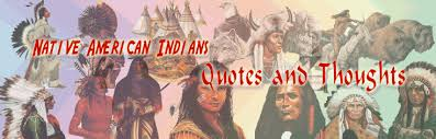 american indian quotes