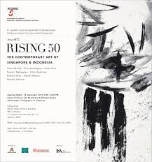 rising 50 the contemporary art of singapore and indonesia