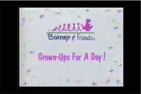 grown ups for a day barney u0026friends wiki fandom powered by wikia