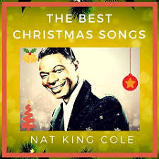 nat king cole christmas album nat king cole the best christmas songs 2017 by
