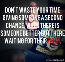quote pictures swag quotes don t waste your time giving someone