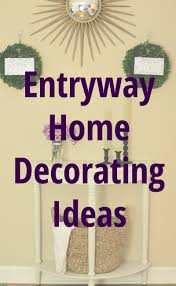 entryway home decorating ideas the organized mama