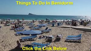 Benidorm Spain Map by Things To Do In Benidorm What To Do In Benidorm Youtube