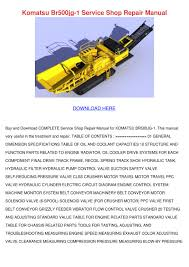 komatsu br500jg 1 service shop repair manual by kam shull issuu