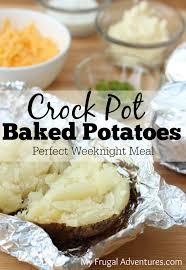 crock pot baked potatoes my frugal adventures
