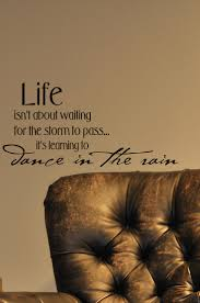 23 best inspiring words for home images on pinterest wall extra large inspirational wall sticker life isn t about waiting for the storm to pass it s learning to dance 46