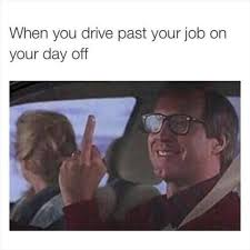 Hate Work Meme - 22 pictures that are too real for people who hate their job